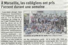 A Marseille, les collégiens ont pris l'accent durant une semaine